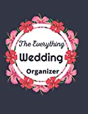 The Everything Wedding Organizer: A Step-by-Step Guide to Creating the Wedding You Want with the Budget You've Got (without Losing Your Mind in the Process)