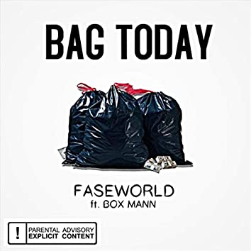 Bag Today (feat. Box Mann)