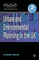 Urban and Environmental Planning in the UK (Planning, Environment, Cities)
