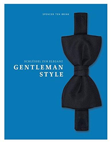 Gentleman Style - Schlüssel zur Eleganz