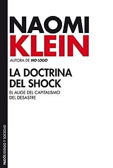 La doctrina del shock: El auge del capitalismo del desastre (Estado y Sociedad) PDF EPUB Gratis descargar completo