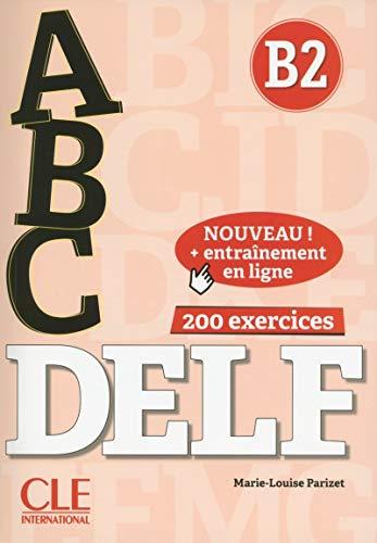 ABC DELF - Niveau B2 - Livre + CD + Entrainement en ligne [Lingua francese]: Livre B2 + CD + Entrainement en ligne