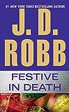 Festive in Death von J.D. Robb