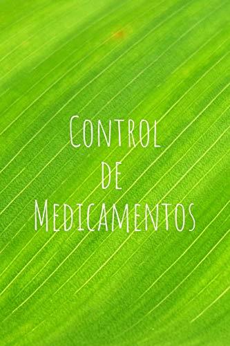 Control de Medicamentos: Cuaderno con 110 Páginas para Controlar tu Medicación | Tablas para Todos Tus Medicamentos | Control Diario de Medicación | ... Personal y Contactos de Emergencia