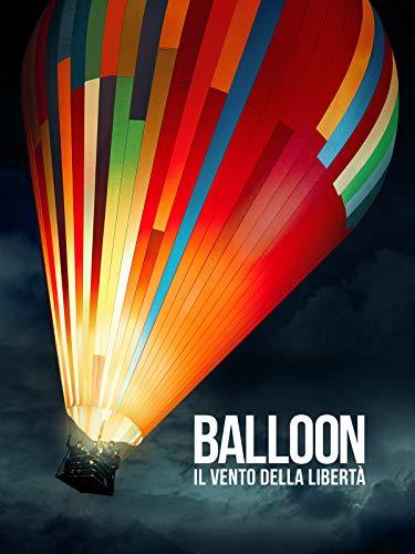 Balloon - Il vento della liberta