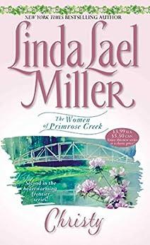 Christy (Women of Primrose Creek Book 2) by [Linda Lael Miller]