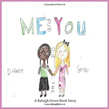 Me and You: Different But the Same (Raleigh Green Book Story Project)