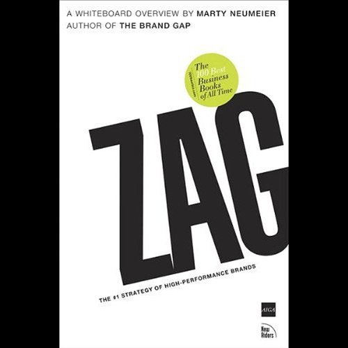 ZAG: The Number-One Strategy of High Performance Brands