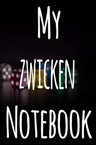 My Zwicken Notebook: The perfect gift for the fan of gambling in your life - 365 page custom made journal!