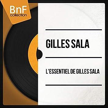 L'essentiel de Gilles Sala