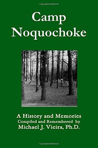 A History of Camp Noquochoke by Michael Vieira (2012-06-27)