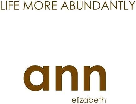 Life More Abundantly - Ann Elizabeth