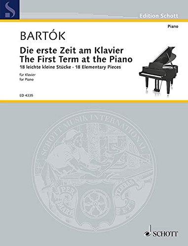 Die erste Zeit am Klavier: 18 leichte kleine Stücke. Sz 53. Klavier. (Edition Schott)