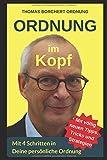 Ordnung im Kopf: Mit 4 Schritten in Deine persönliche Ordnung (German Edition)