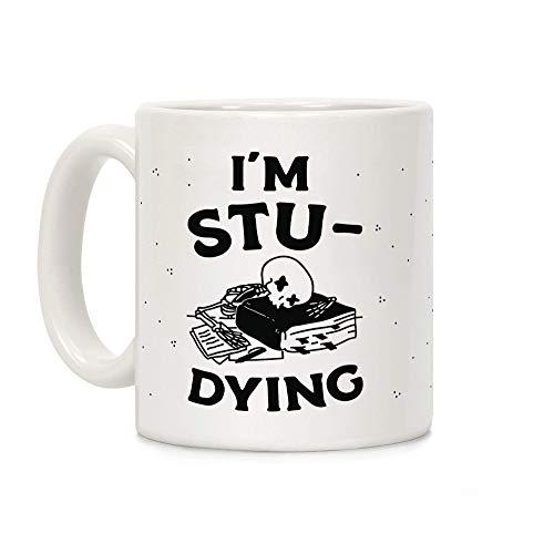 NA Taza de café de cerámica Blanca I 'M STU-Dying