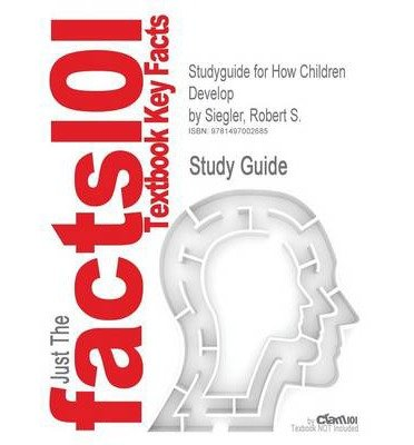 Price comparison product image Studyguide for How Children Develop by Siegler,  Robert S.,  ISBN 9781429242318(Paperback) - 1969 Edition