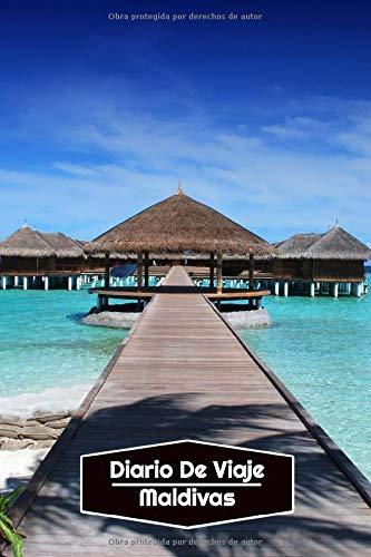 Diario de Viaje Maldivas: Diario de Viaje forrado | 106 páginas, 15,24 cm x 22,86 cm | Para acompañarle durante su estancia