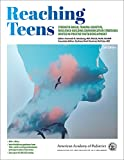 Reaching Teens (Strength-Based, Trauma-Sensitive, Resilience-Building Communication Strategies Rooted in Positive Youth Development)