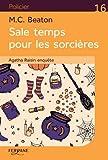 Agatha Raisin enquête, Tome 9 - Sale temps pour les sorcières - Editions Feryane - 25/04/2019
