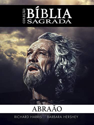 Coleção Bíblia Sagrada: Abraão