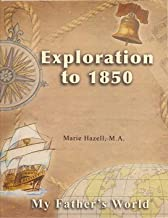 Best my father's world exploration to 1850 Reviews
