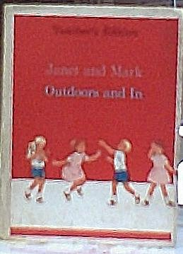 Janet and Mark : Outdoors and In Teachers 1966 Edition (Harper & Row basic reading program)