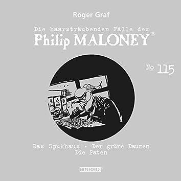 Die haarsträubenden Fälle des Philip Maloney, Vol. 115