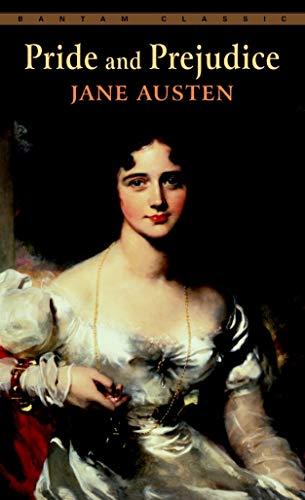 Jane Austen: Pride and Prejudice.