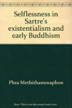 Selflessness in Sartre's existentialism and early Buddhism