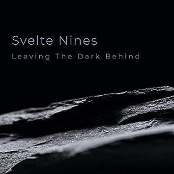 Leaving The Dark Behind