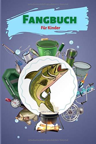 Fangbuch für Kinder: Hübsches Angler Logbuch zum Erfassen der Fänge   Perfekt für kleine Kinder   DIN A5   100 Seiten. (Angelbuch für Kinder Band 3)