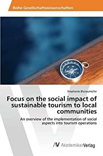 Focus on the Social Impact of Sustainable Tourism to Local Communities