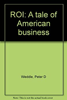 Unknown Binding ROI: A tale of American business Book