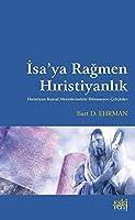 Isa'ya Ragmen Hiristiyanlik