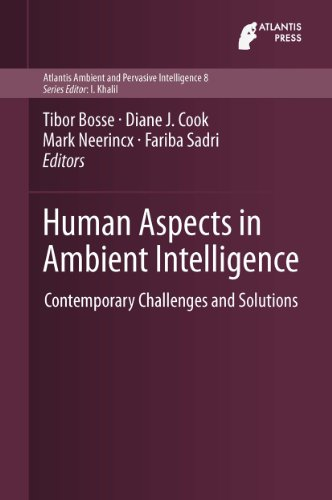 Human Aspects in Ambient Intelligence: Contemporary Challenges and Solutions (Atlantis Ambient and P