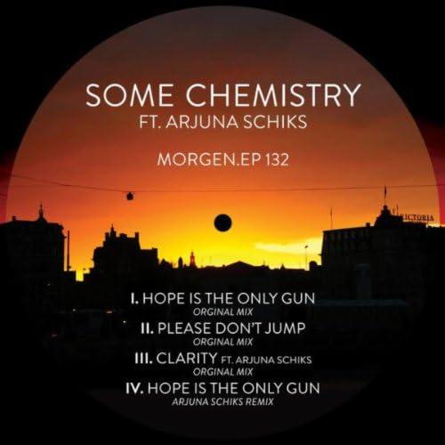 Some Chemistry feat. Arjuna Schiks