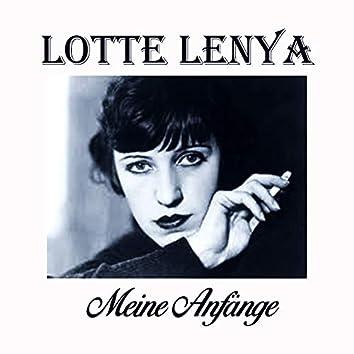 Lotte Lenya - Meine Anfänge
