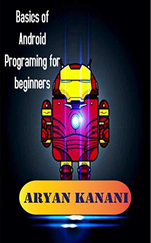 Basics of Android Programming for beginners