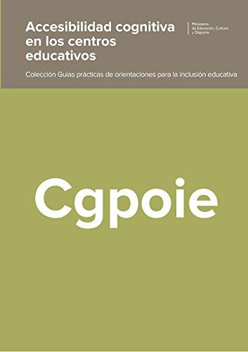 Accesibilidad cognitiva en los centros educativos: Centro Nacional de Innovación e Investigación Educativa (CNIIE)