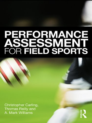 Image OfPerformance Assessment For Field Sports: Physiological, Psychological And Match Notational Assessment In Practice