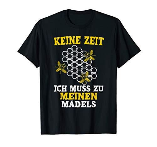 Keine Zeit Ich Muss Zu Meinen Mädels Imker Bienen Geschenk T-Shirt
