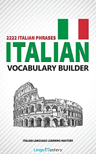 Italian Vocabulary Builder 2222 Italian Phrases To Learn Italian And Grow Your Vocabulary Italian product image