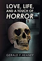 Love Life and a Touch of Horror
