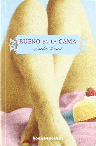 Bueno en la cama (Books4pocket narrativa, Band 125)