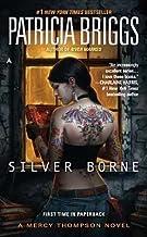 Silver Borne[SILVER BORNE][Mass Market Paperback]