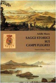 Saggi storici sui Campi Flegrei