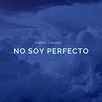 No Soy Perfecto (feat. Daynil)