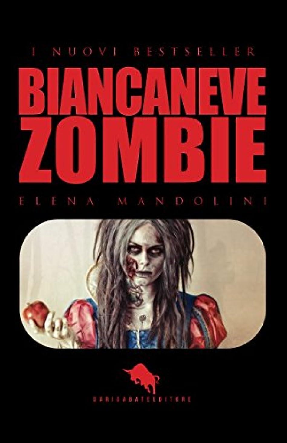 行列トムオードリース等価BIANCANEVE ZOMBIE (I Nuovi Bestseller DAE)