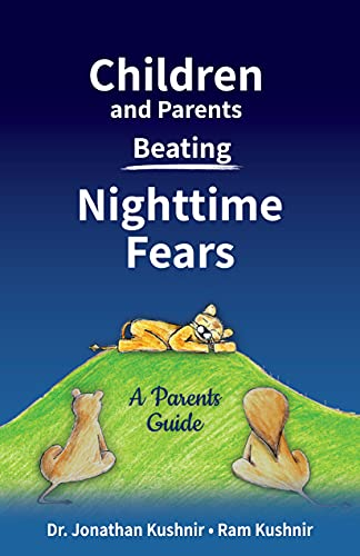 Children and Parents Beating Nighttime Fears: A Parents Guide (English Edition)