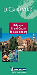 Le Guide Vert Belgique Luxembourg (Michelin Green Guide) (English and French Edition)